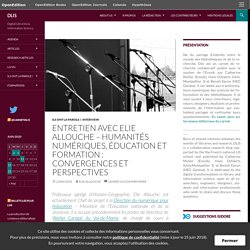 Entretien avec Elie Allouche – Humanités numériques, éducation et formation : convergences et perspectives
