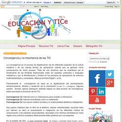 Educación y TICe: Convergencia y la importancia de las TIC