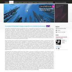 Revista Convergencias // Artigo - Conceptos de identidad e imagen corporativa en el ámbito institucional