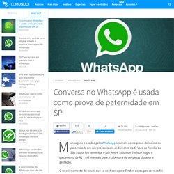 Conversa no WhatsApp é usada como prova de paternidade em SP