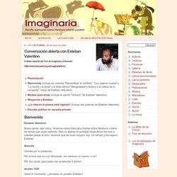 Conversación abierta con Esteban Valentino - Imaginaria No. 129 - 26 de mayo de 2004