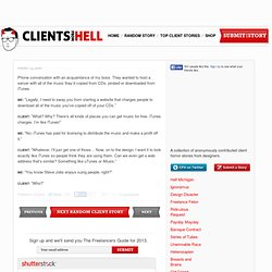 Clients From Hell : Phone conversation with an acquaintance of my...