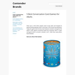 5 Best Conversation Card Games for Adults