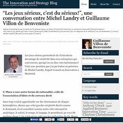 """""""Les jeux sérieux, c'est du sérieux!"""", une conversation entre Michel Landry et Guillaume Villon de Benveniste"""