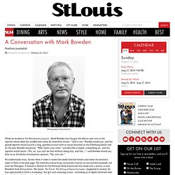 A Conversation with Mark Bowden - St. Louis Magazine