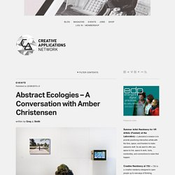 Abstract Ecologies – A Conversation with Amber Christensen (@ambynambypamby) →