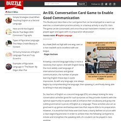 An ESL Conversation Card Game to Enable Good Communication