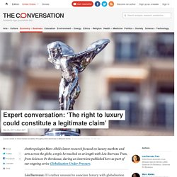 Expert conversation: 'The right to luxury could constitute a legitimate claim'