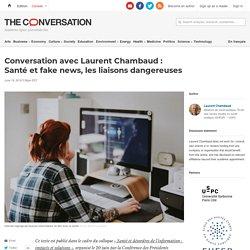 Conversation avec Laurent Chambaud : Santé et fake news, les liaisons dangereuses