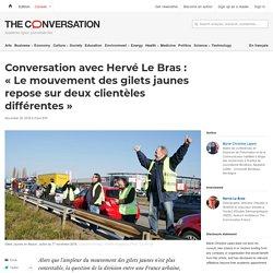 Conversation avec Hervé LeBras: «Lemouvement desgilets jaunes repose surdeux clientèles différentes»