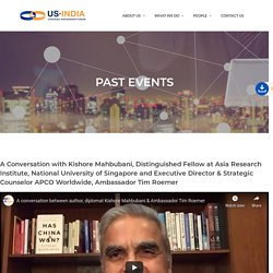 Highlights from the A Conversation with Kishore Mahbubani, Distinguished Fellow at Asia Research Institute, National University of Singapore and Executive Director & Strategic Counselor APCO Worldwide, Ambassador Tim Roemer - USISPF