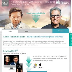 A Conversation with Eckhart Tolle & Deepak Chopra