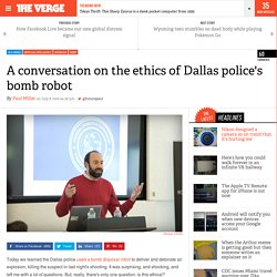 A conversation on the ethics of Dallas police's bomb robot