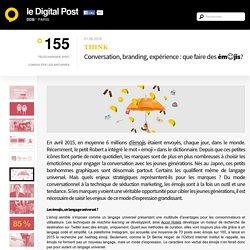 Conversation, branding, expérience : que faire des ém☺jis?