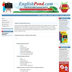 English conversation, Dialogue phrases, Greeting Expressions