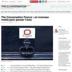 The Conversation France : un nouveau media pour penser l'actu