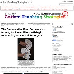 The Conversation Box: Conversation training tool for children with high functioning autism and Asperger's