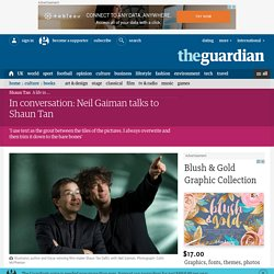 In conversation: Neil Gaiman talks to Shaun Tan