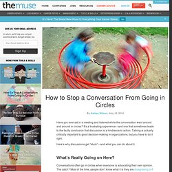 How to Stop a Conversation From Going in Circles