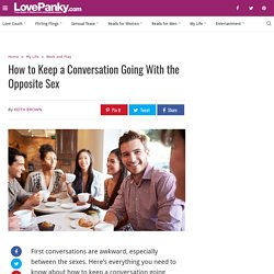 How to Keep a Conversation Going With the Opposite Sex