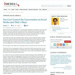 """You Can't Control the Conversation on Social Media (and That's Okay) """" iMediaConnection Blog"""