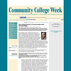 The Cyclical Issues: A Conversation with George Boggs - Community College Week - The independent voice servicing community, junior and technical colleges.