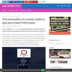 The Conversation. Un nouveau média en ligne pour éclairer l'information