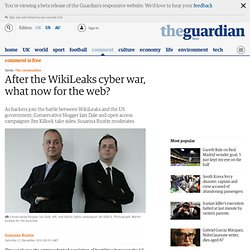 The conversation: Jim Killock and Iain Dale on the WikiLeaks information war