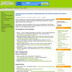 Continuing the Conversation: Integrating iPads and Tablet Computers into Library Services