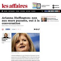 Arianna Huffington: non aux murs payants, oui à la conversation - secteurs-d-activite