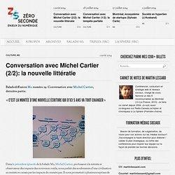Conversation avec Michel Cartier (2/2): la nouvelle littératie