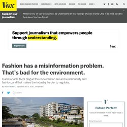 The sustainable fashion conversation is based on bad statistics and misinformation