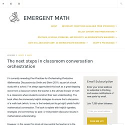 The next steps in classroom conversation orchestration – emergent math