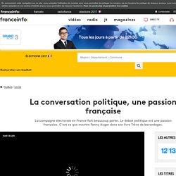 La conversation politique, une passion française