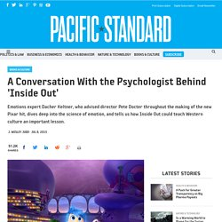 A Conversation With the Psychologist Behind 'Inside Out'