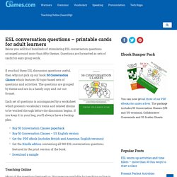 ESL conversation questions - printable cards for adult learners -