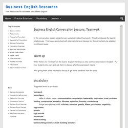 Business English Conversation Lessons: Teamwork - Business English Resources