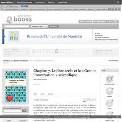 Pratiques de l'édition numérique - Chapitre 7. Le libre accès et la « Grande Conversation » scientifique - Presses de l'Université de Montréal