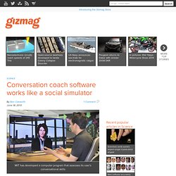 Conversation coach software works like a social simulator