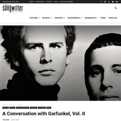 A Conversation with Garfunkel, Vol. II « American Songwriter 2020