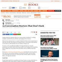 15 Conversation Starters That Don't Suck