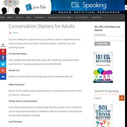 Conversation Starters for Adults- ESL Speaking