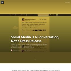Social media is a conversation, not a press release. — Technology and Society