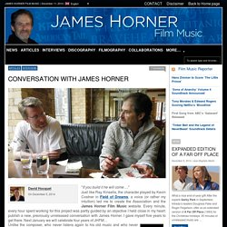 CONVERSATION WITH JAMES HORNER  JAMES HORNER