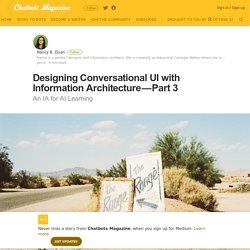 Designing Conversational UI with Information Architecture — Part 3