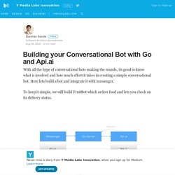 Building your Conversational Bot with Go and Api.ai