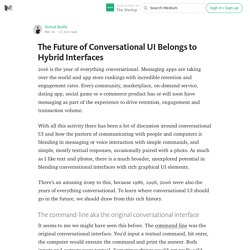The Future of Conversational UI Belongs to Hybrid Interfaces — The Startup
