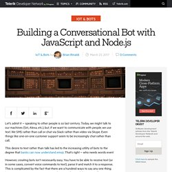 Building a Conversational Bot with JavaScript and Node.js -Telerik Developer Network