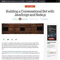 Building a Conversational Bot with JavaScript and Node.js -Telerik Developer Network