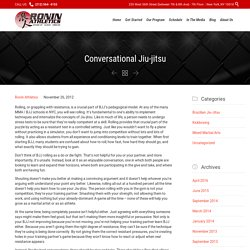 Conversational BJJ: The Key to Effective Training